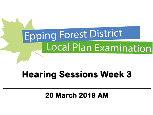 Local Plan Examination - Hearing Sessions Week 3 - 20 March 2019 AM
