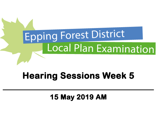 Local Plan Examination - Hearing Sessions Week 5 - 15 May 2019 AM